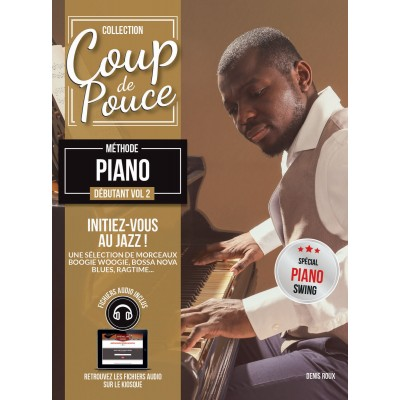 Librairie - METHODES -  - Méthode Coup de pouce piano vol. 2 - Royez Musik